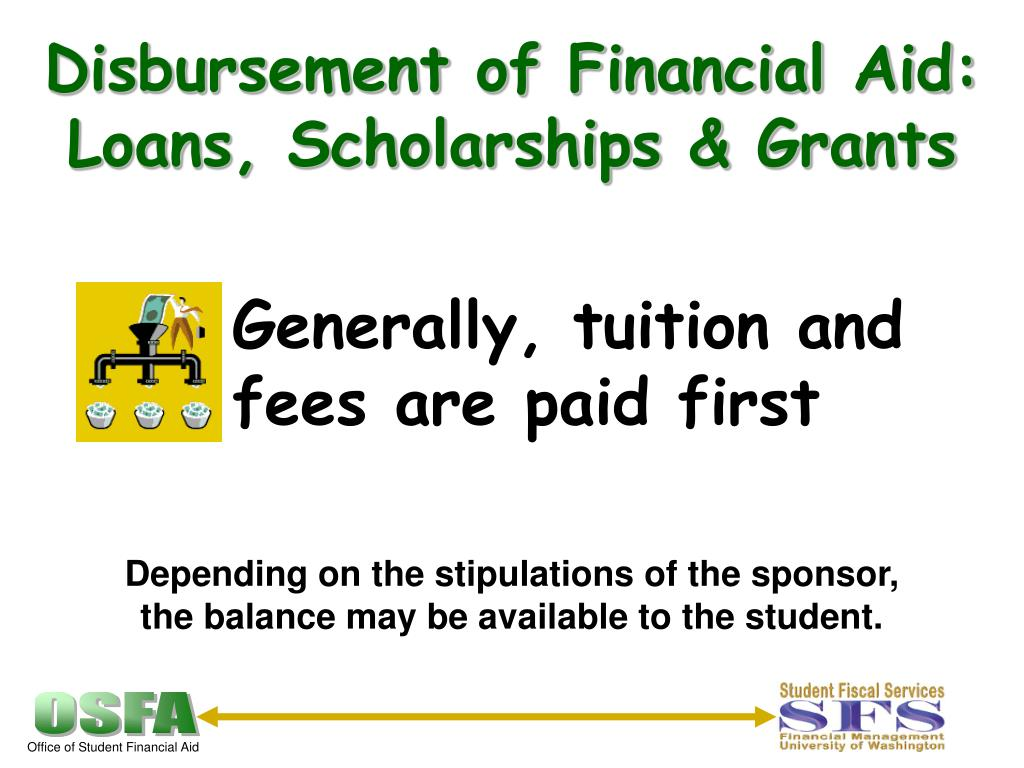 Generally, tuition and fees are paid first