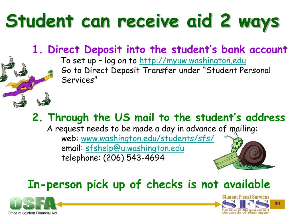 Student can receive aid 2 ways