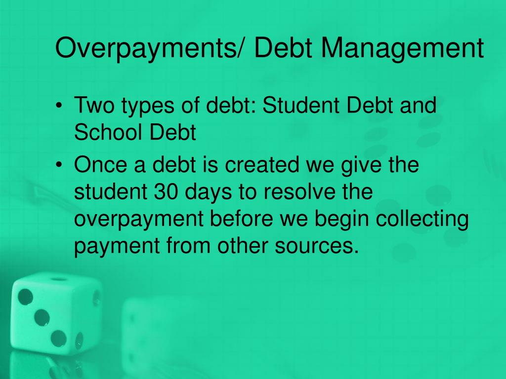 Overpayments/ Debt Management
