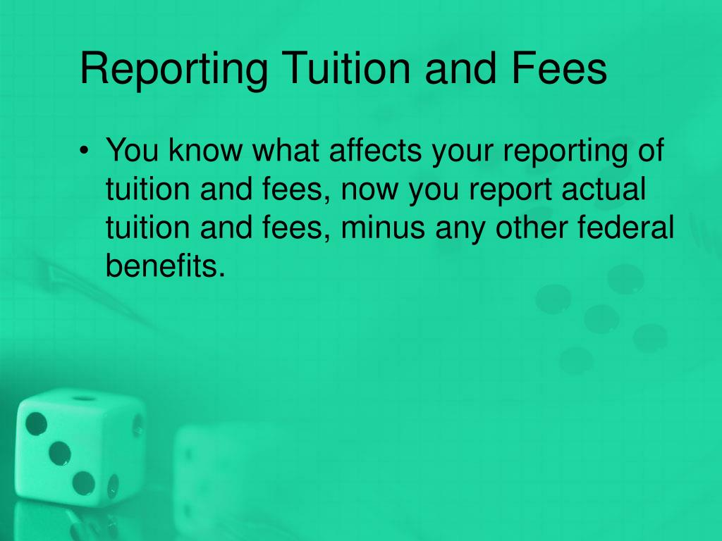 Reporting Tuition and Fees