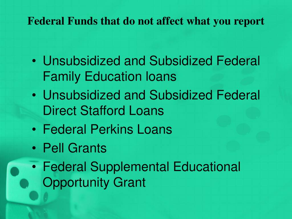 Federal Funds that do not affect what you report
