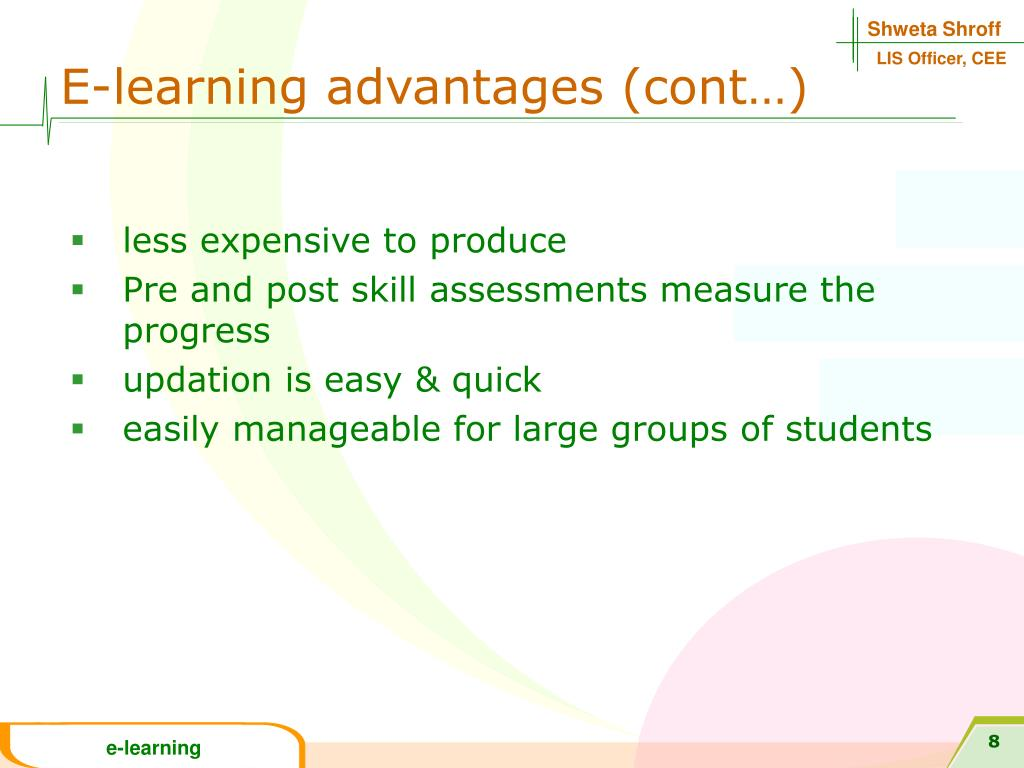 E-learning advantages (cont…)