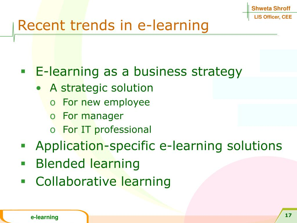 Recent trends in e-learning