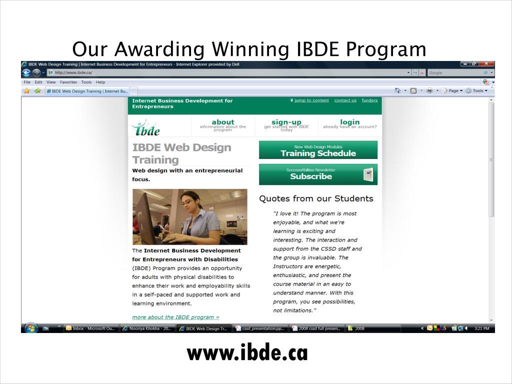 Our Awarding Winning IBDE Program