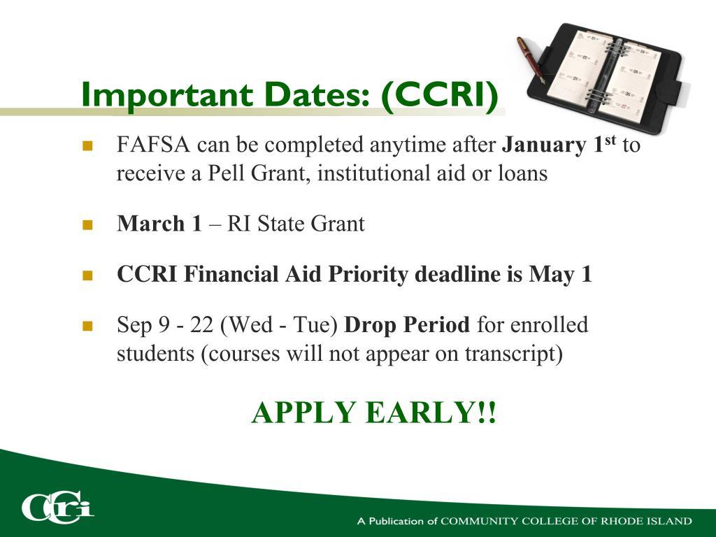 Important Dates: (CCRI)