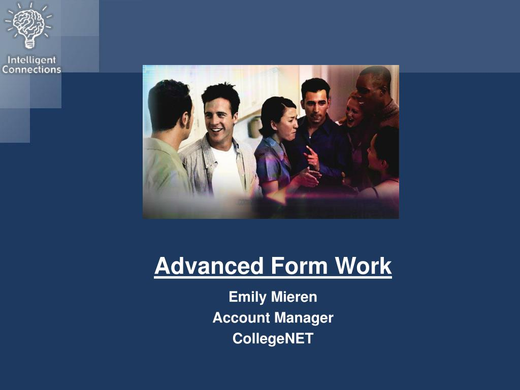 Advanced Form Work