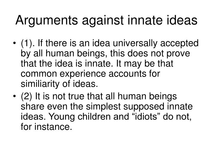 Arguments against innate ideas