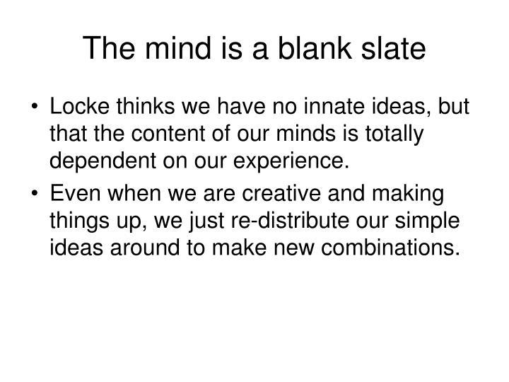 The mind is a blank slate
