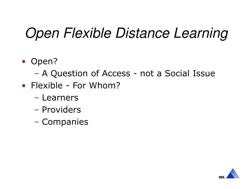 Open Flexible Distance Learning