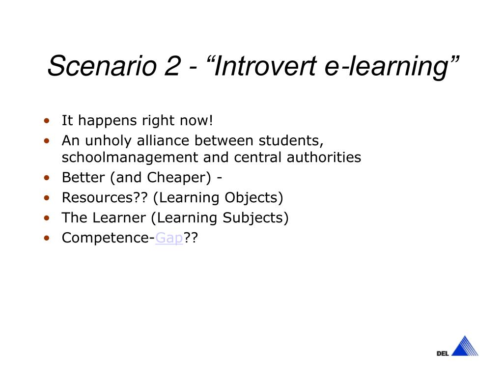 "Scenario 2 - ""Introvert e-learning"""