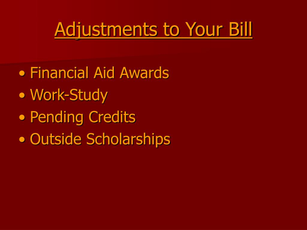 Adjustments to Your Bill