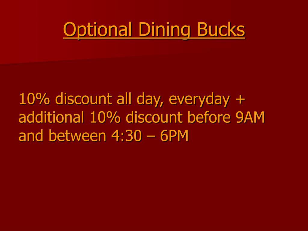 Optional Dining Bucks