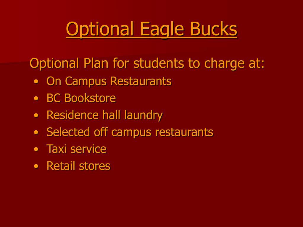 Optional Eagle Bucks