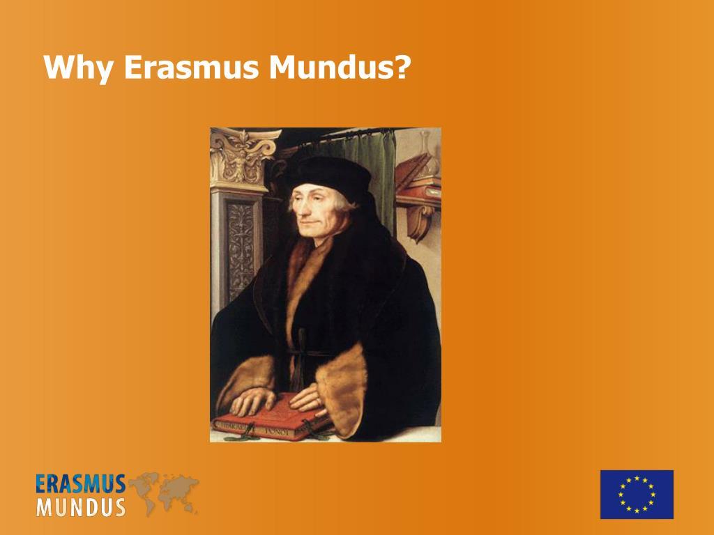 Why Erasmus Mundus?