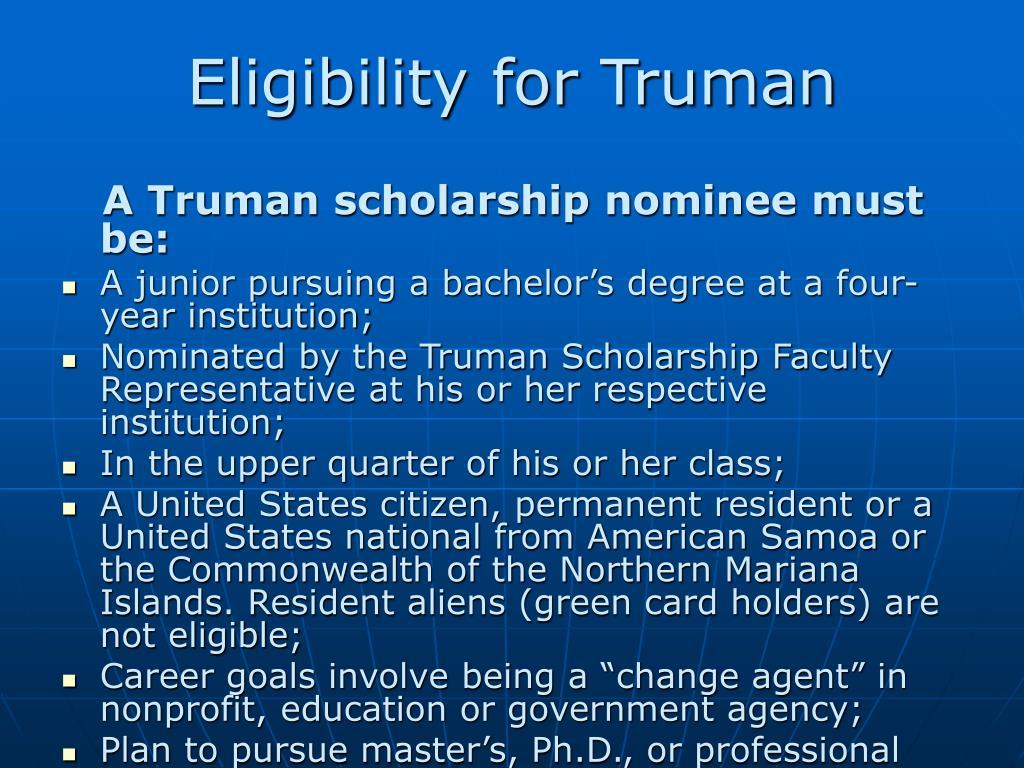 Eligibility for Truman