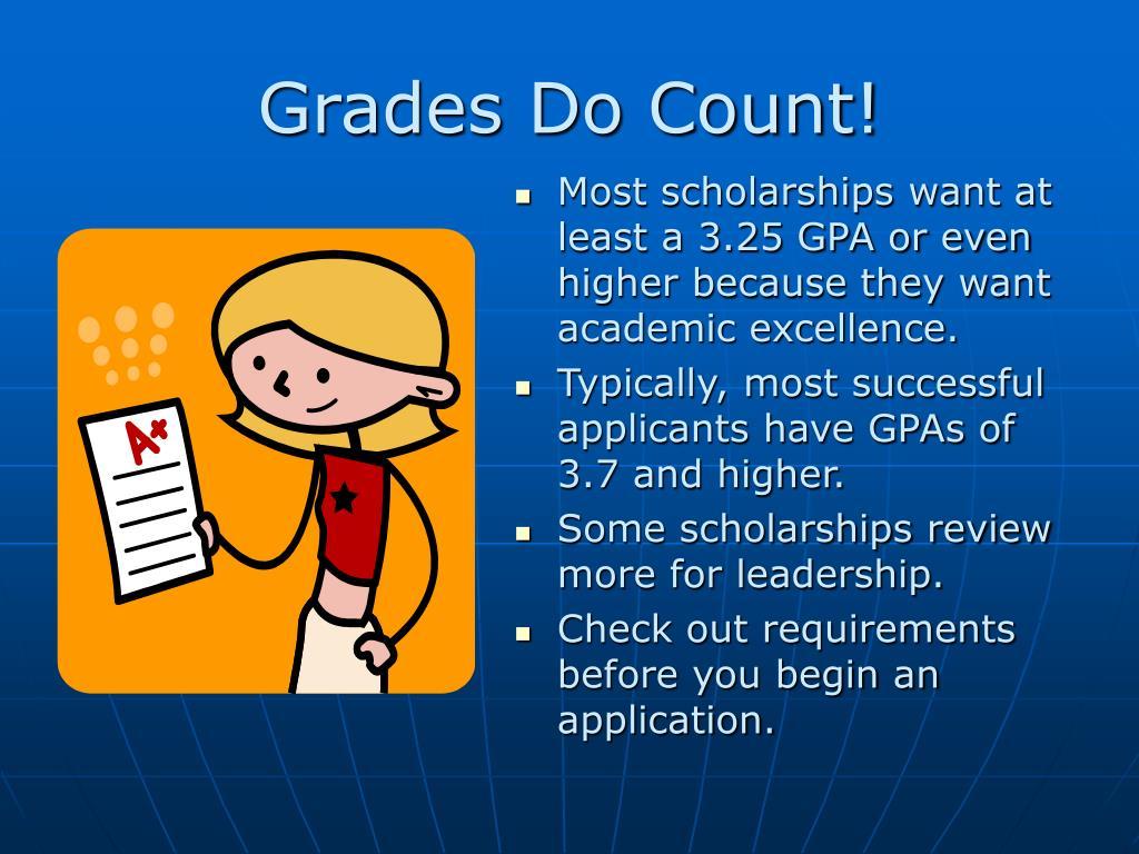Grades Do Count!