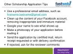 other scholarship application tips