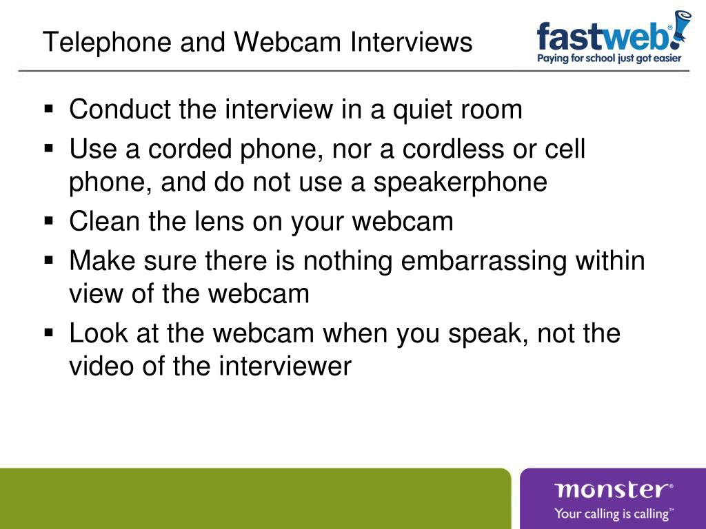 Telephone and Webcam Interviews