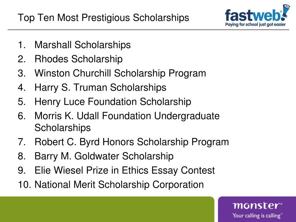 Top Ten Most Prestigious Scholarships