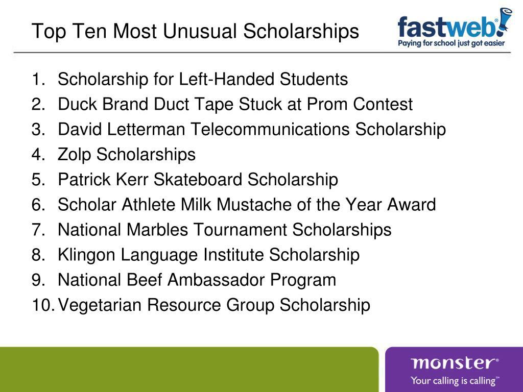 Top Ten Most Unusual Scholarships