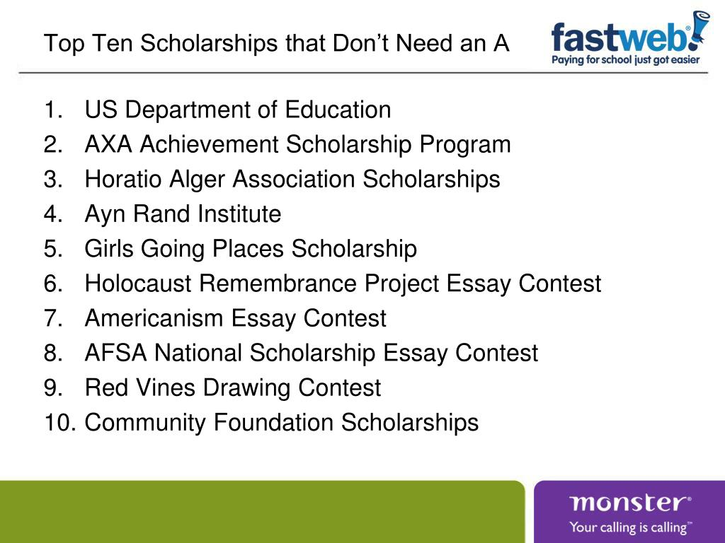 Top Ten Scholarships that Don't Need an A