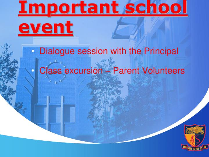 Important school event