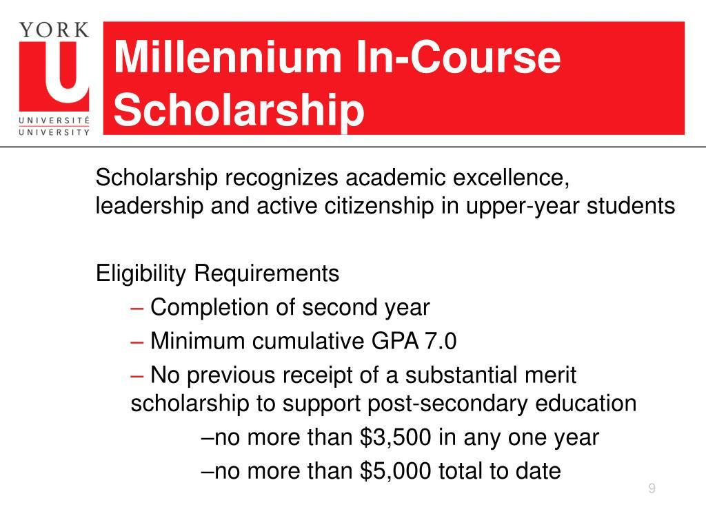 Millennium In-Course Scholarship