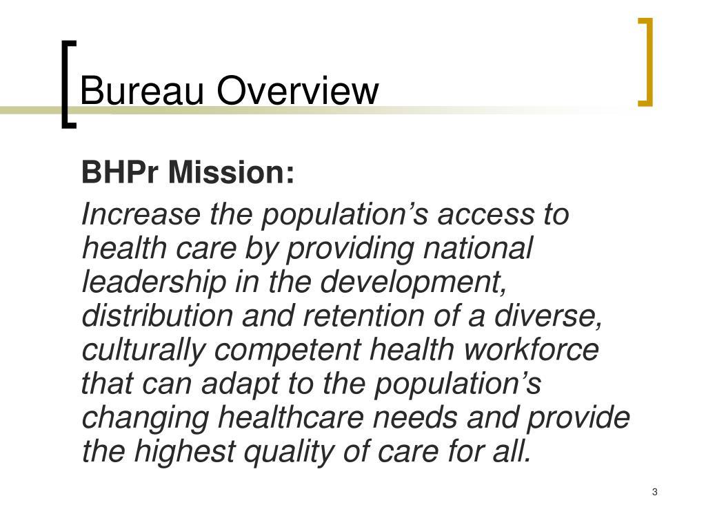 Bureau Overview