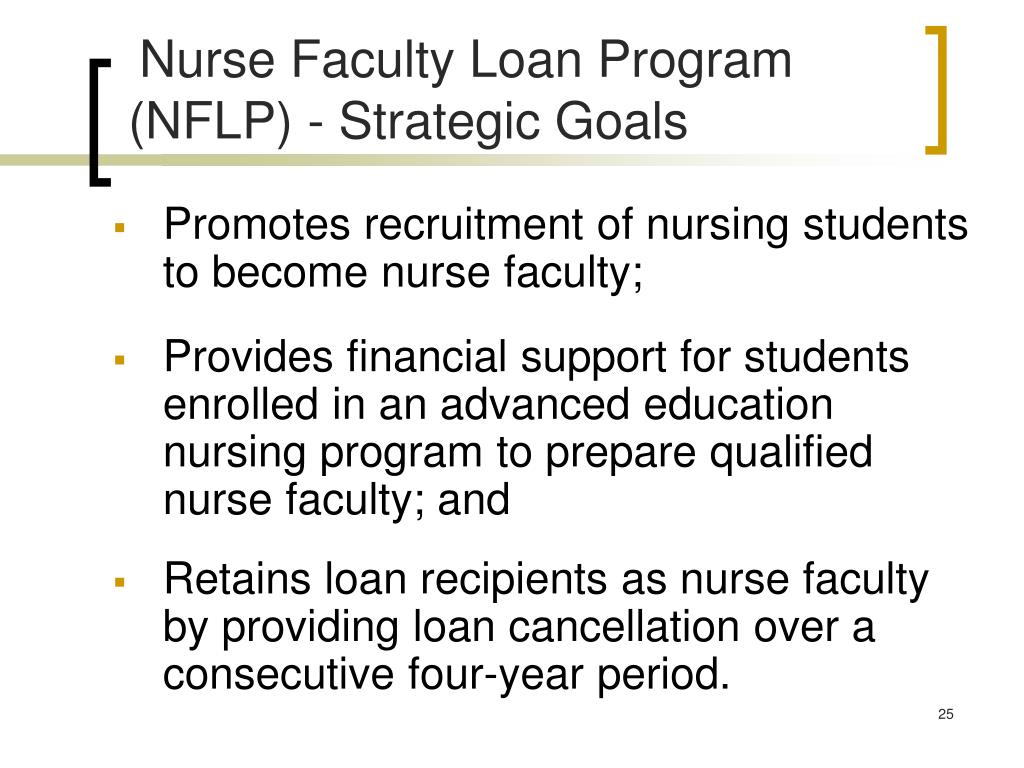 Nurse Faculty Loan Program (NFLP) - Strategic Goals