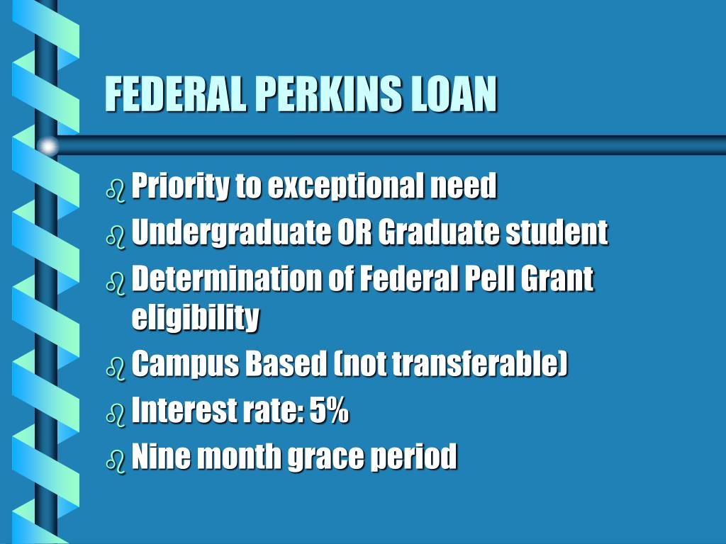 FEDERAL PERKINS LOAN
