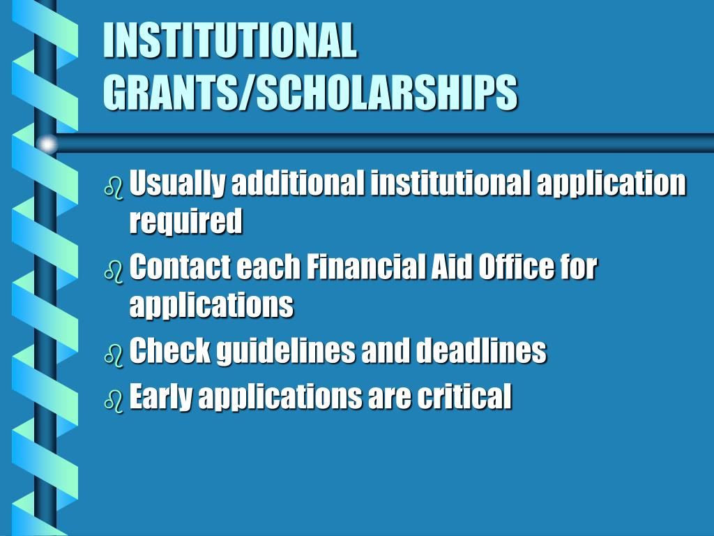 INSTITUTIONAL GRANTS/SCHOLARSHIPS