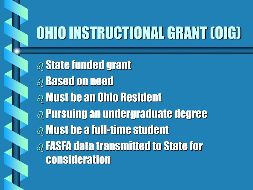 OHIO INSTRUCTIONAL GRANT (OIG)