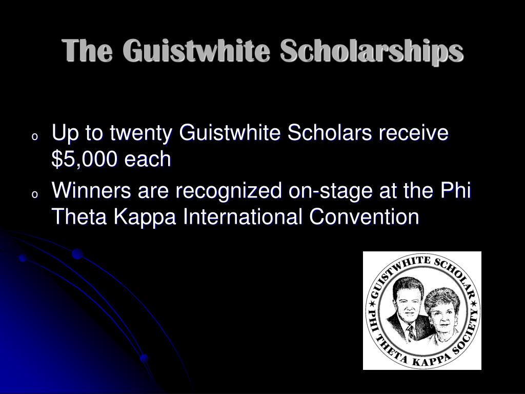 The Guistwhite Scholarships