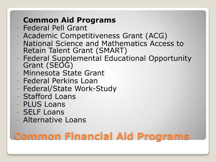 Common financial aid programs l.jpg