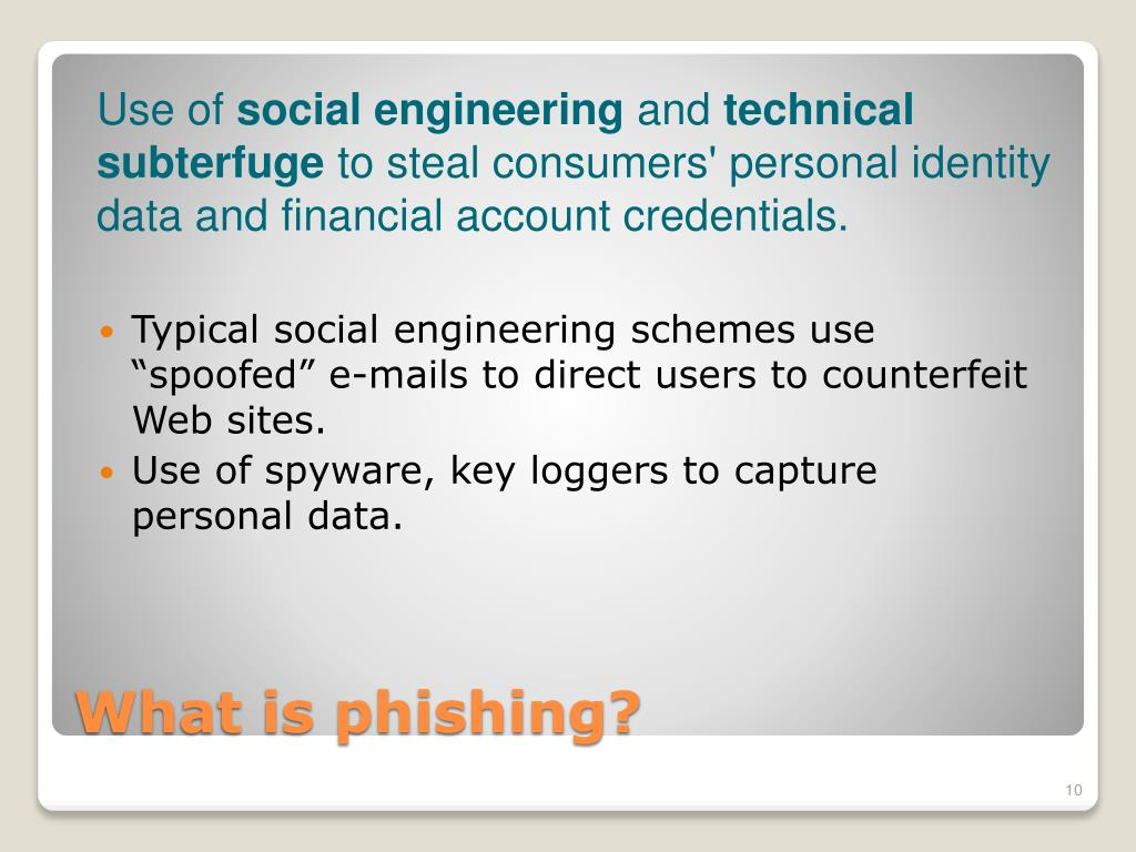"Typical social engineering schemes use ""spoofed"" e-mails to direct users to counterfeit Web sites."
