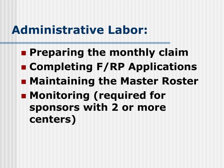 Administrative Labor: