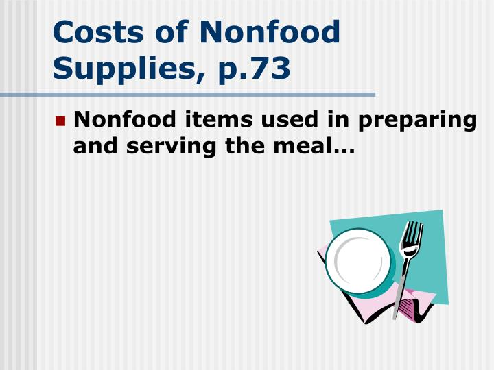 Costs of Nonfood Supplies, p.73