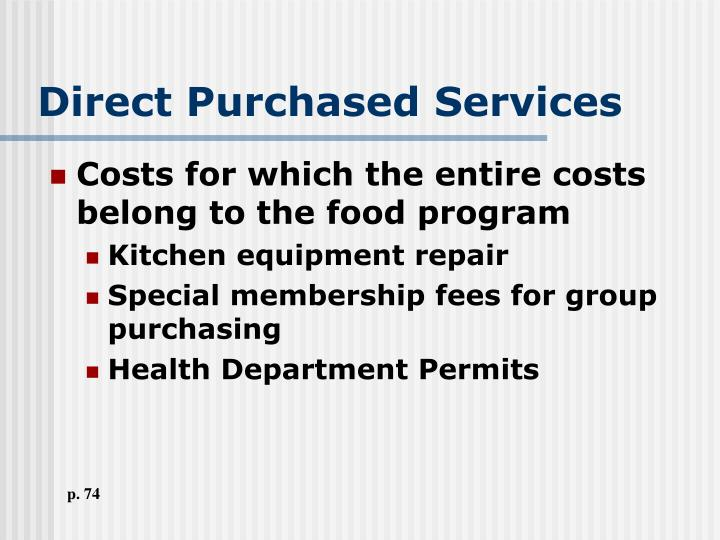 Direct Purchased Services