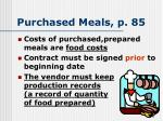purchased meals p 85