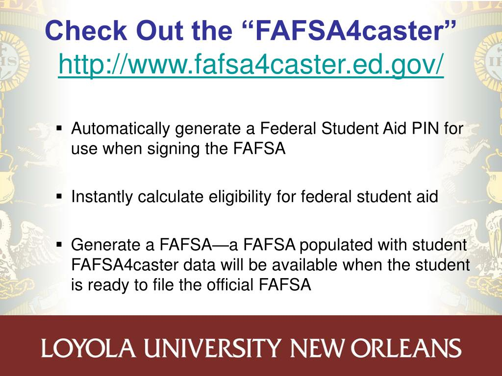 "Check Out the ""FAFSA4caster"""