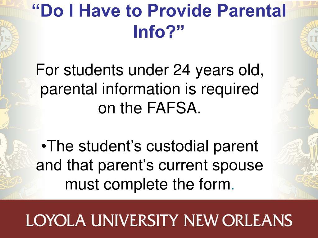 """""""Do I Have to Provide Parental Info?"""""""