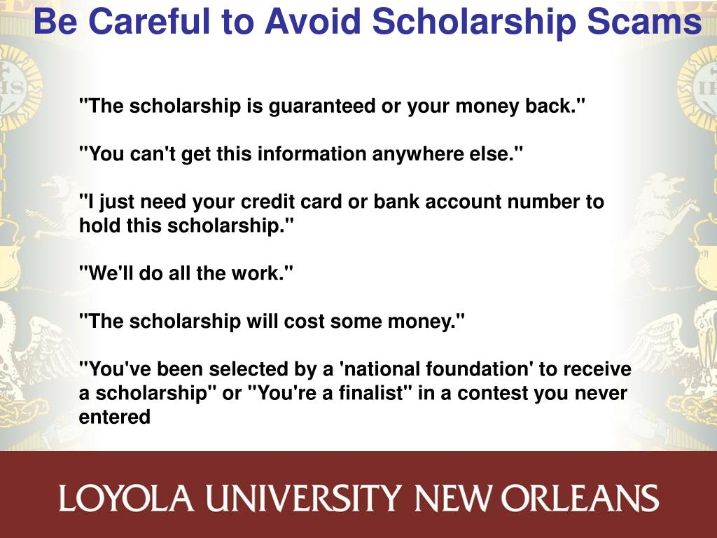 Be Careful to Avoid Scholarship Scams