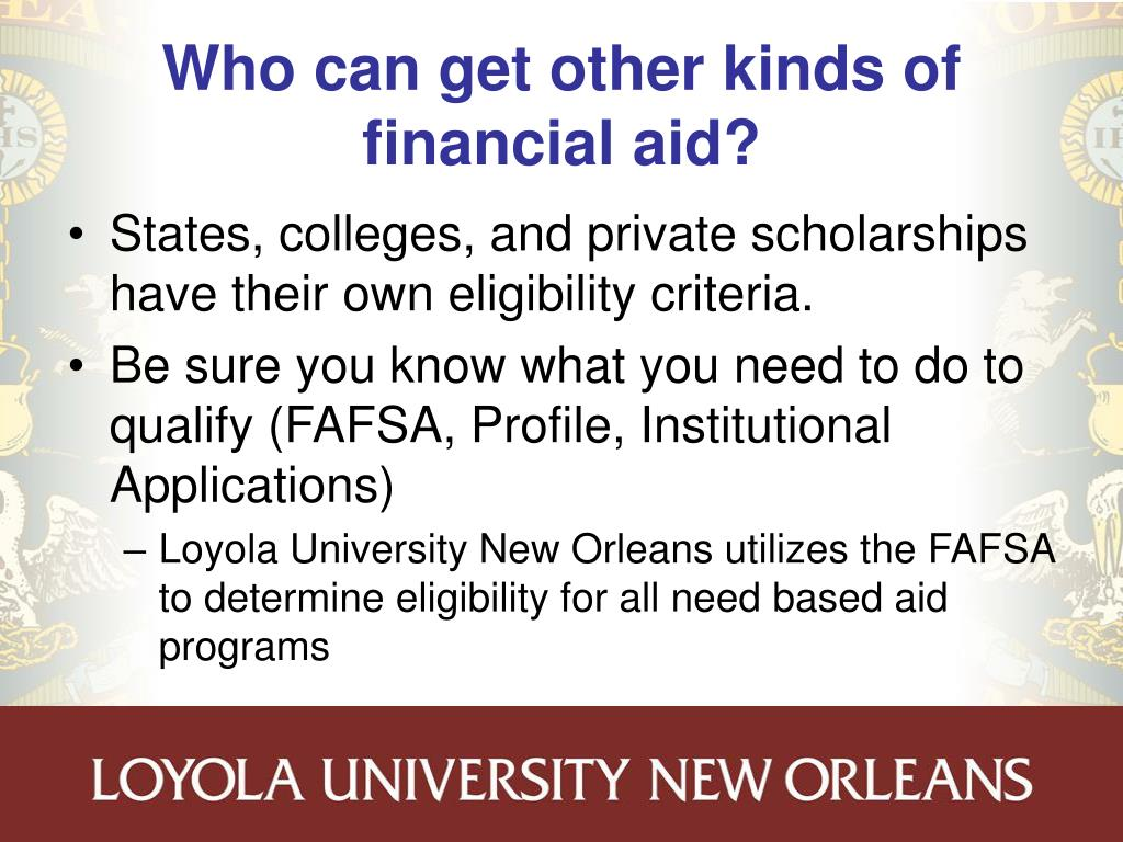 Who can get other kinds of financial aid?