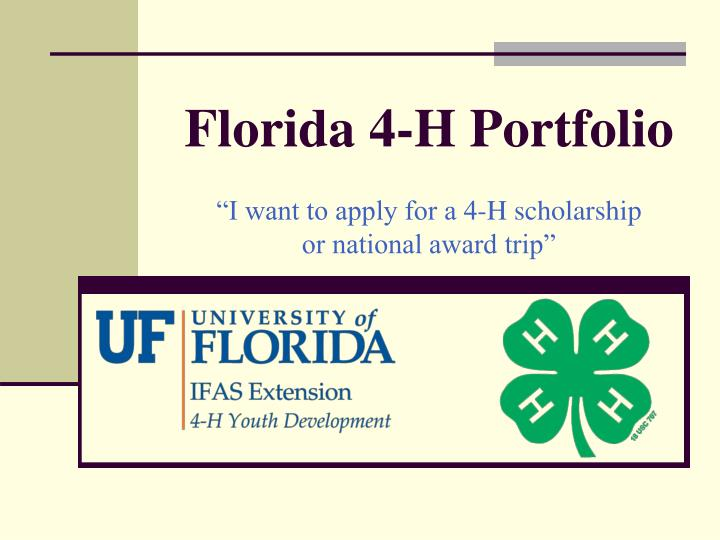 Florida 4 h portfolio i want to apply for a 4 h scholarship or national award trip l.jpg