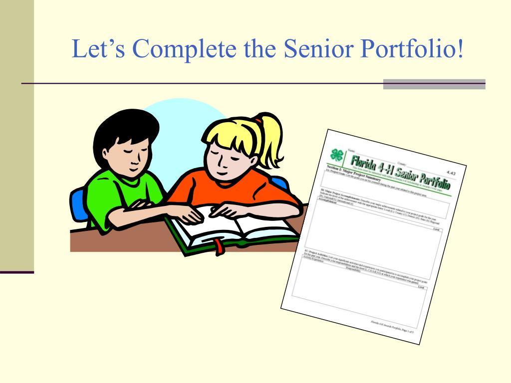Let's Complete the Senior Portfolio!