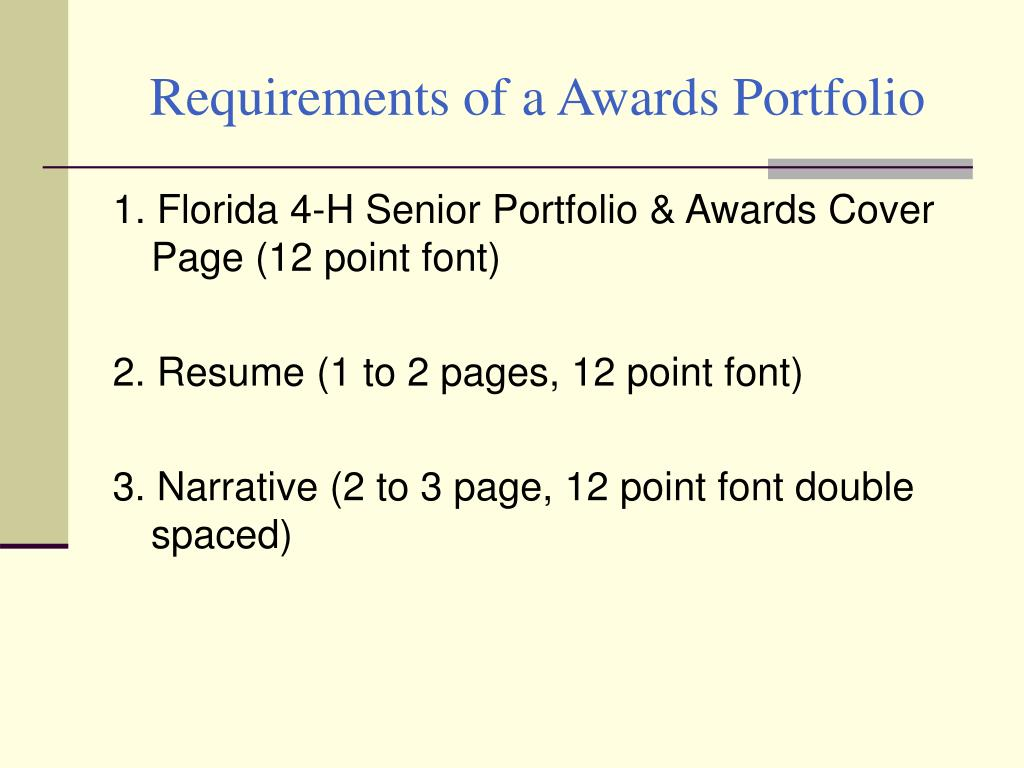 Requirements of a Awards Portfolio