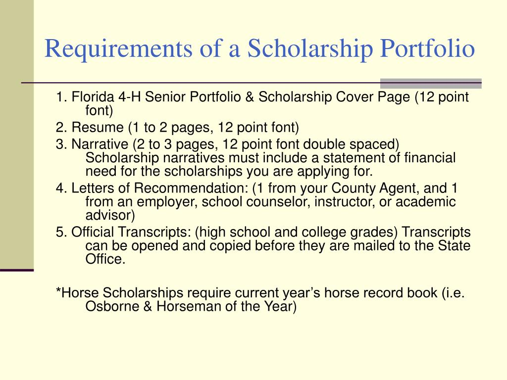 Requirements of a Scholarship Portfolio
