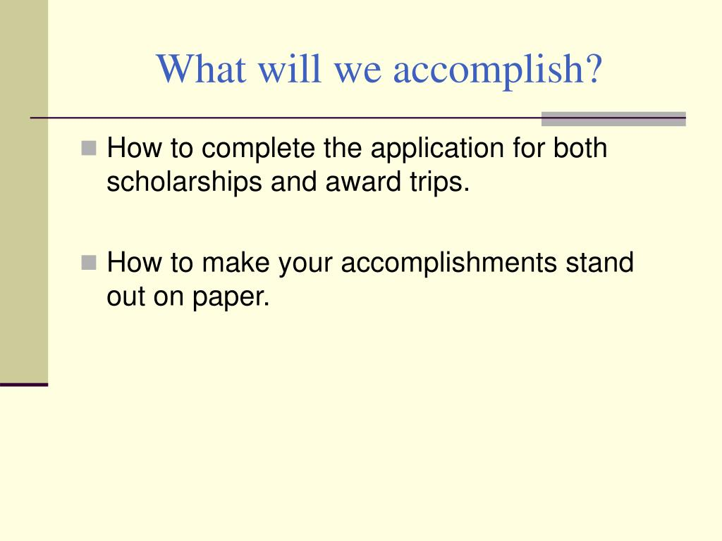 What will we accomplish?