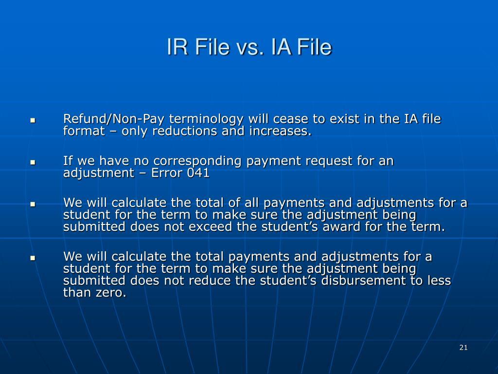 IR File vs. IA File