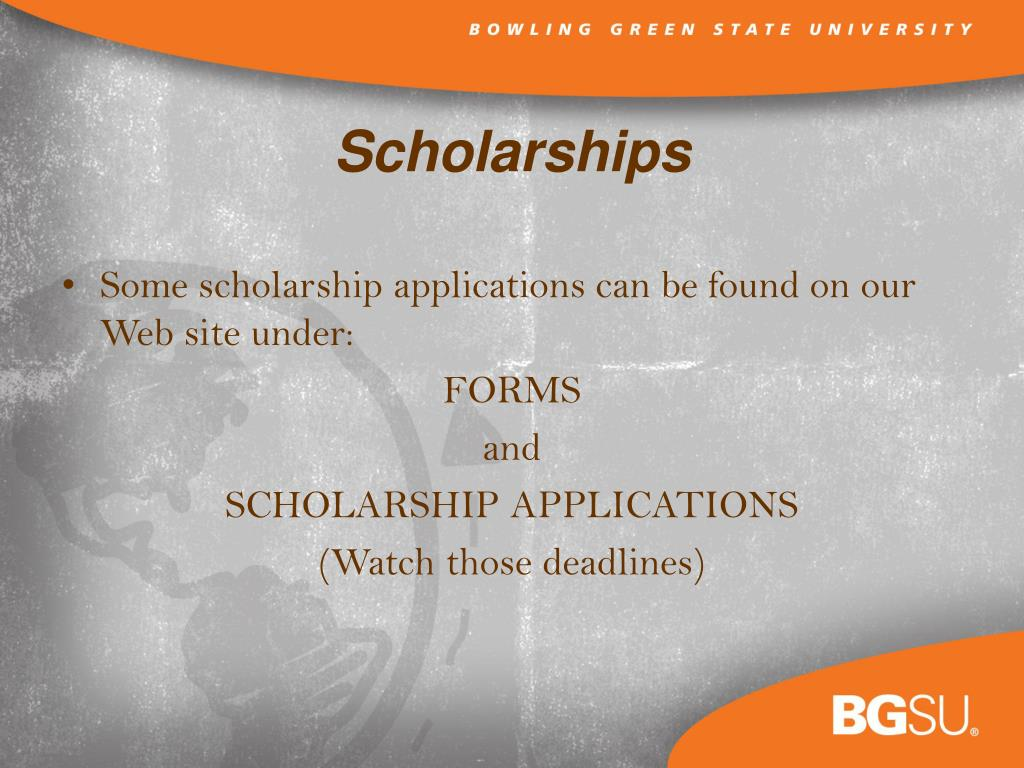 Some scholarship applications can be found on our Web site under: